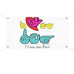 I-L-Y My Dog Banner