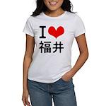 I love Fukui Women's T-Shirt