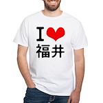 I love Fukui White T-Shirt
