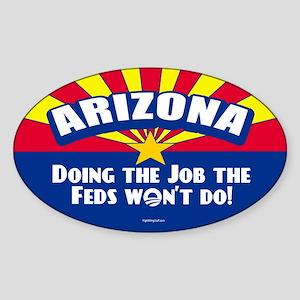 Doing Job the Feds Won't Do Sticker (Oval)