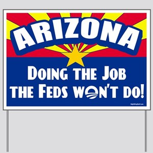 Doing Job the Feds Won't Do Yard Sign