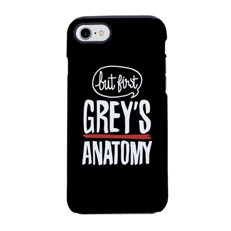But First Grey's Anatomy iPhone 7 Tough Case
