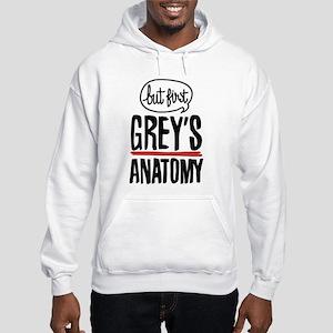 But First Grey's Anatomy Hooded Sweatshirt