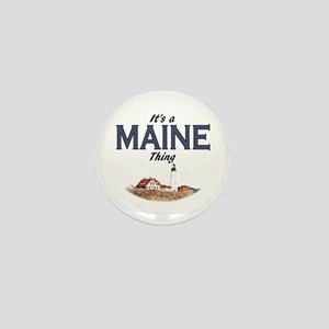 It's a Maine Thing Mini Button