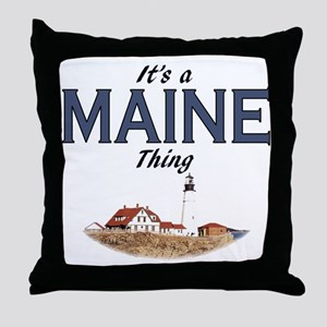 It's a Maine Thing Throw Pillow
