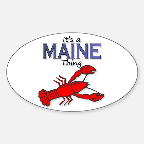 It's a Maine Thing - Lobster Sticker (Oval)