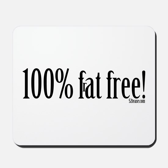 100% Fraternity Free Mousepad