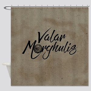 GOT Valar Morghulis Shower Curtain
