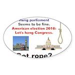 Hung Congress Sticker (Oval)