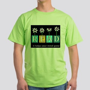 Read - It helps your mind gro Green T-Shirt