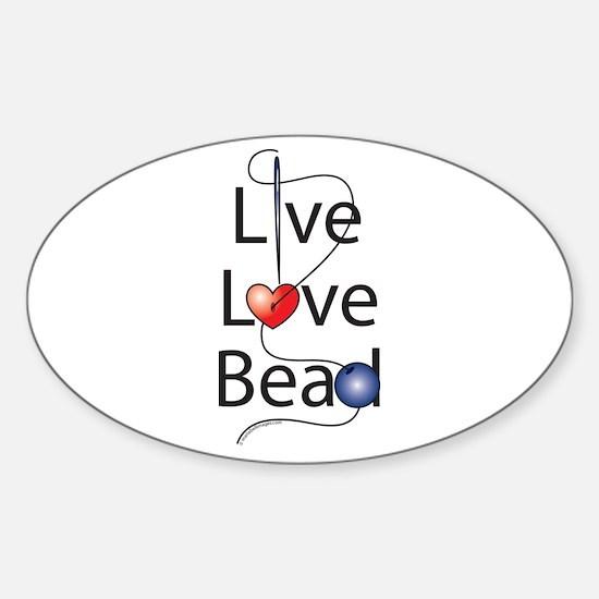 Live,Love,Bead Oval Decal