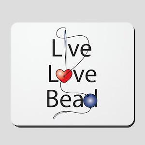 Live,Love,Bead Mousepad