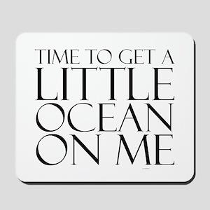 Ocean Time Mousepad