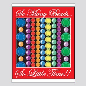 So Many Beads Small Poster