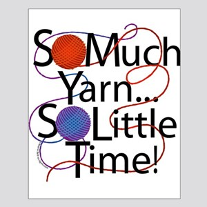 So Much Yarn..... Small Poster