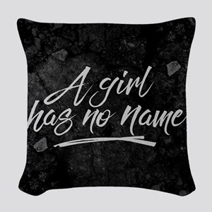 GOT A Girl Has No Name Woven Throw Pillow