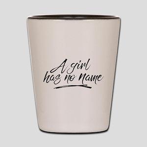 GOT A Girl Has No Name Shot Glass