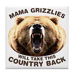 Mama Grizzlies Tile Coaster