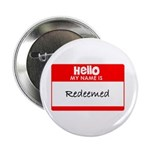 Hello, I'm Redeemed! Button