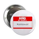 Hello, I'm Redeemed! 2.25