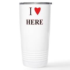 I Heart Here Stainless Steel Travel Mug