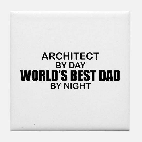 World's Greatest Dad - Architect Tile Coaster