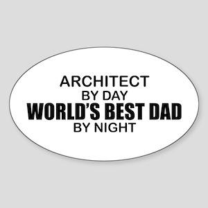 World's Greatest Dad - Architect Sticker (Oval)