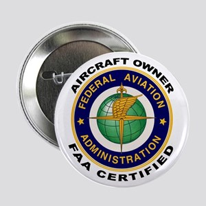 "FAA Certified Aircraft Owner 2.25"" Button"