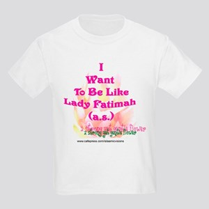 I want to be like FAtimah (a. Kids Light T-Shirt