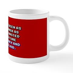 Not as Good a Gamer 20 oz Ceramic Mega Mug