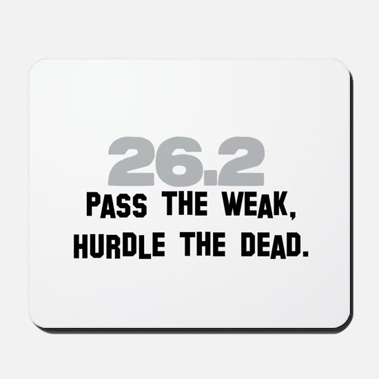 26.2 Pass the Weak FUNNY Mousepad