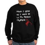 Grow up Ms Fitness Olympia Sweatshirt (dark)