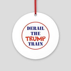 Derail the trump train Round Ornament