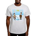 When Stupid People Go Ice Fishing Light T-Shirt