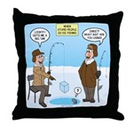 When Stupid People Go Ice Fishing Throw Pillow