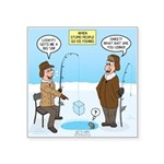 When Stupid People Go Ice F Square Sticker 3