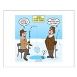 When Stupid People Go Ice Fishing Small Poster