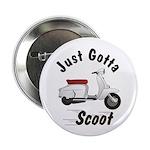 Just Gotta Scoot Lambretta Button