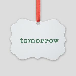 Tomorrow Ornament