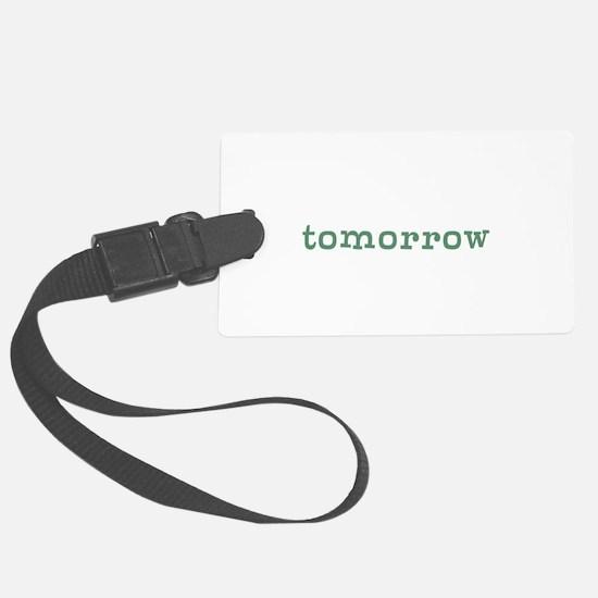 Tomorrow Luggage Tag