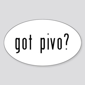 got pivo? Sticker (Oval)