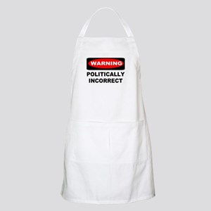 WARNING: Politically Incorrect Apron