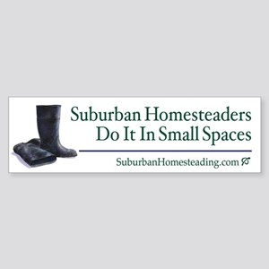 Suburban Homesteading Bumper Sticker