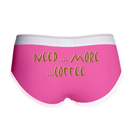 Need More Coffee Women's Boy Brief