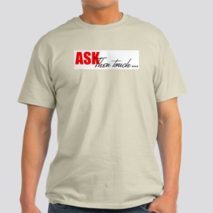 Ask, Then Touch... Ash Grey T-Shirt