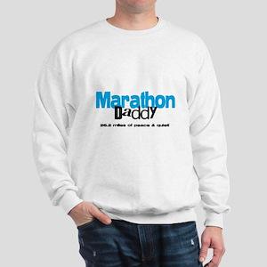 Marathon Daddy Peace Quiet Sweatshirt