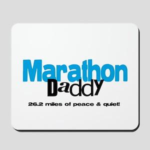 Marathon Daddy Peace Quiet Mousepad