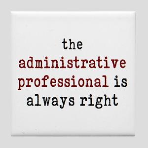 administrative professional right Tile Coaster
