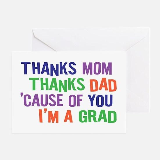 Thanks I'm a GRAD Greeting Card