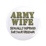 """Army Wife 3.5"""" Button"""